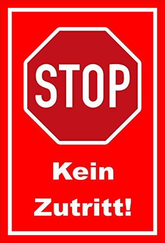 Melis Folienwerkstatt Schild - Stop - Halt - Kein Zutritt – 30x20cm   stabile 3mm Starke PVC Hartschaumplatte – S00357-002-D +++ in 20 Varianten erhältlich
