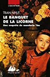 Le banquet de la licorne - Une enquête du mandarin Tân