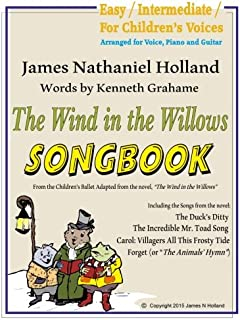 The Wind in the Willows Songbook: With Piano and Guitar Chords