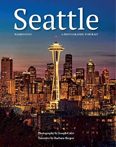 Seattle, Washington: A Photographic Portrait