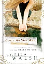 Come As You Are: An Open Invitation From The Heart Of God