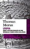 Utopia: Sobre a melhor condição de uma república e sobre a nova ilha Utopia - Edição de bolso