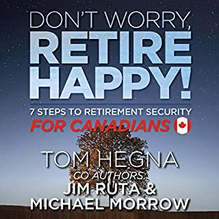 Don't Worry, Retire Happy for Canadians cover art