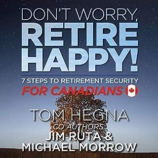 Page de couverture de Don't Worry, Retire Happy for Canadians