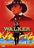 Walker by Ed Harris