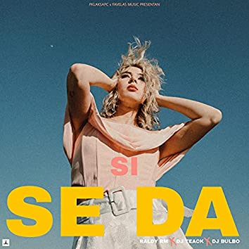 Si Se Da (feat. Dj Teack & DJ BULBO)