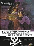 La Malédiction de la pierre levée (Pavillon noir (10))