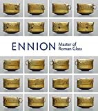 Ennion: Master of Roman Glass (Metropolitan Museum of Art (Paperback))