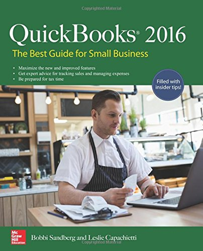 QuickBooks 2016: The Best Guide for Small Business: The Best Guide for Small Business
