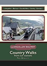 Llangollen Railway (The Llangollen Railway: Country Walks from our stations)