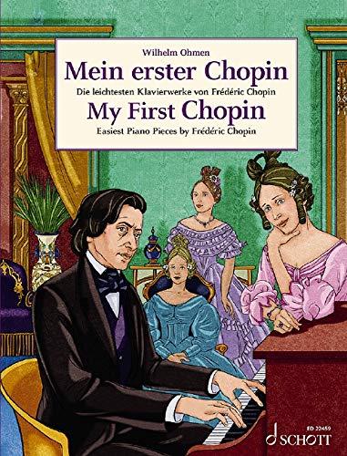 Mein erster Chopin: Die leichtesten Klavierwerke von Frédéric Chopin. Klavier. (Easy Composer Series)