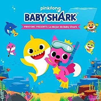 Pinkfong Presents: Lo Mejor de Baby Shark