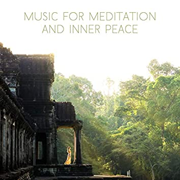 Music for Meditation and Inner Peace