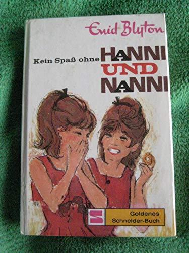 Hanni und Nanni / Kein Spass ohne Hanni und Nanni