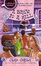 A Brew to a Kill (A Coffeehouse Mystery) by Cleo Coyle (2013-08-06)