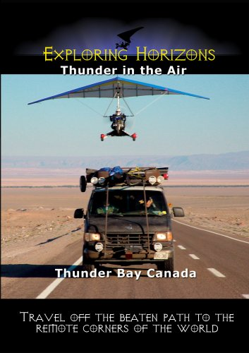 Exploring Horizons Thunder in the Air Thunder Bay Canada