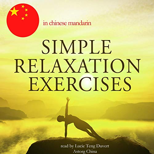 Simple relaxation exercises in Chinese Mandarin audiobook cover art
