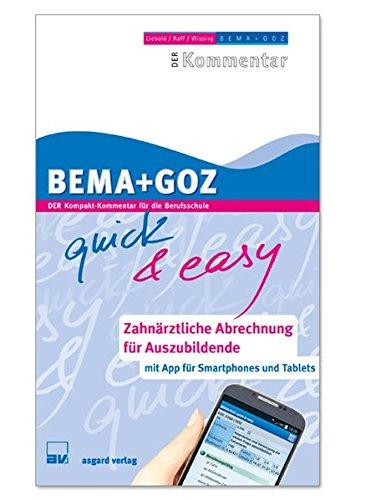 BEMA + GOZ GOZ - quick & easy Zahnärztliche Abrechnung für Auszubildende (Buch & App) - 2019