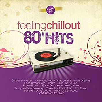 Feeling Chillout 80' Hits