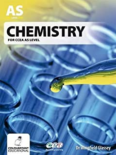 Chemistry for CCEA AS Level by Wingfield Glassey (2012-06-01)