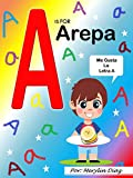 A is for Arepa: Me gusta la letra A