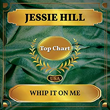 Whip It On Me (Billboard Hot 100 - No 91)