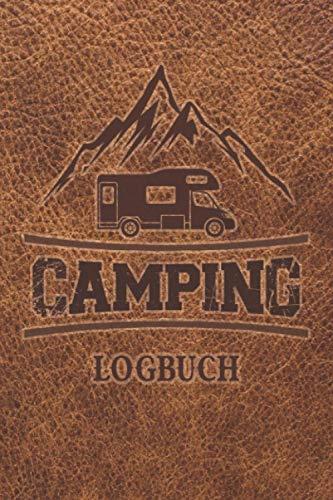 Camping Logbuch: Wohnwagen Reisetagebuch - Camper Wohnmobil Reise Logbuch: Camping Notizbuch - Tolles vorgedrucktes Logbuch - 60 Doppelseiten um seine ...   ca. DIN A5   Geschenk für Camper