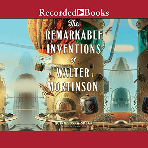 The Remarkable Inventions of Walter Mortinson cover art