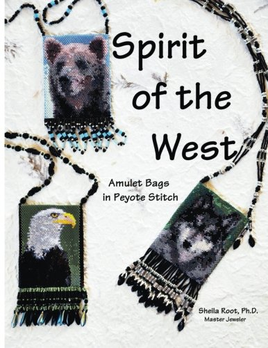 Spirit of the West: Amulet Bags in Peyote Stitch