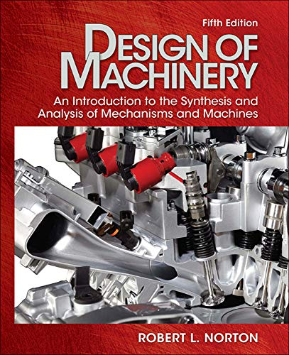 Compare Textbook Prices for Design of Machinery with Student Resource DVD McGraw-Hill Series in Mechanical Engineering 5 Edition ISBN 9780077421717 by Norton, Robert