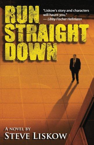 Book: Run Straight Down by Steve Liskow