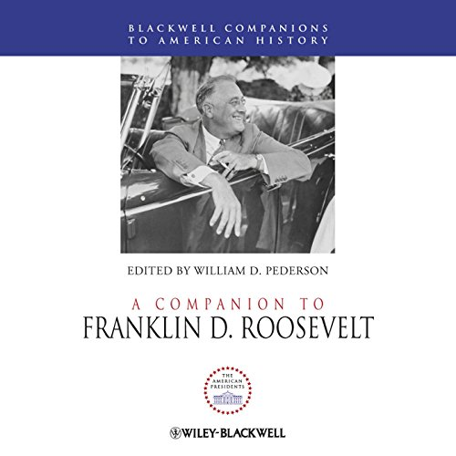 A Companion to Franklin D. Roosevelt cover art