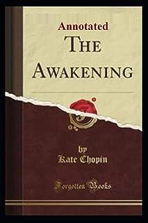 """The Awakening """"Annotated"""""""