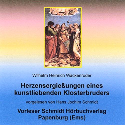 Herzensergießungen eines kunstliebenden Klosterbruders Titelbild