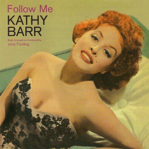 Kathy Barr feat. Jerry Fielding