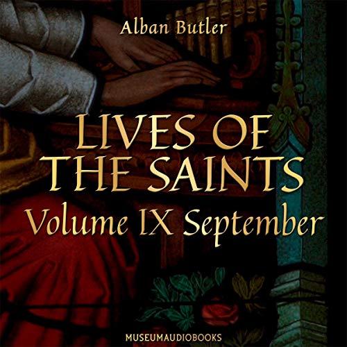 Lives of the Saints, Volume IX: September Titelbild