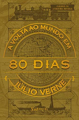 A Volta ao Mundo em 80 Dias: Coleção Clássicos da Literatura Universal