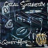 Oral Surgery (Radio Edit)