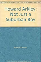 Howard Arkley: Not just a suburban boy (Brief lives)