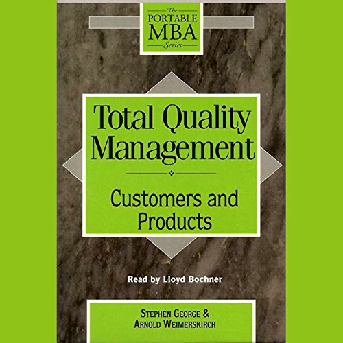 Total Quality Management: Customers and Products