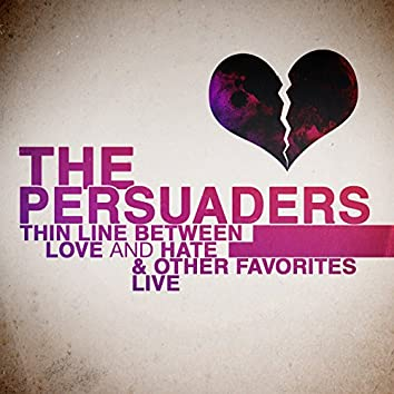 Thin Line Between Love and Hate & Other Favorites - Live
