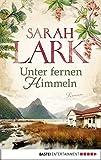 Unter fernen Himmeln: Roman (German Edition)