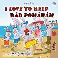 I Love to Help (English Czech Bilingual Book for Kids) (English Czech Bilingual Collection)