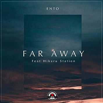 Far Away (feat. Hikaru Station)