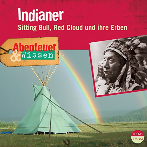 Indianer - Sitting Bull, Red Cloud und ihre Erben cover art