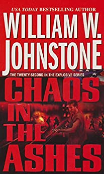 Chaos in the Ashes by [William W. Johnstone]
