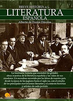 Breve historia de la Literatura española de [Alberto de Frutos]