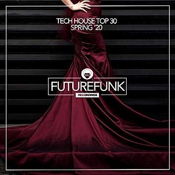 Tech House Top 30 (Spring '20)