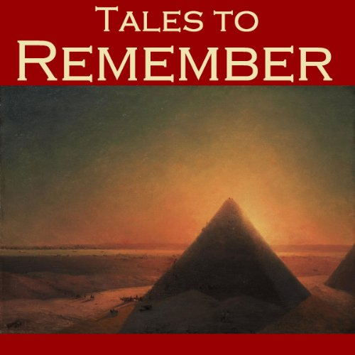 Tales to Remember                   By:                                                                                                                                 Arthur Conan Doyle,                                                                                        Wilkie Collins,                                                                                        W. W. Jacobs,                   and others                          Narrated by:                                                                                                                                 Cathy Dobson                      Length: 11 hrs and 11 mins     Not rated yet     Overall 0.0