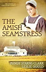 The Amish Seamstress (The Women of Lancaster County Book 4)